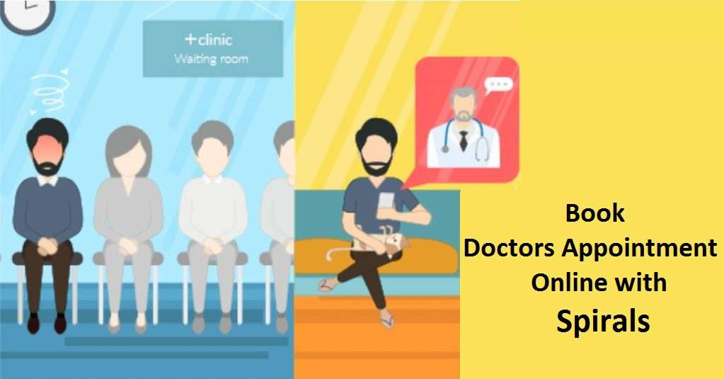 Book Doctors Appointment Online With Spirals Health