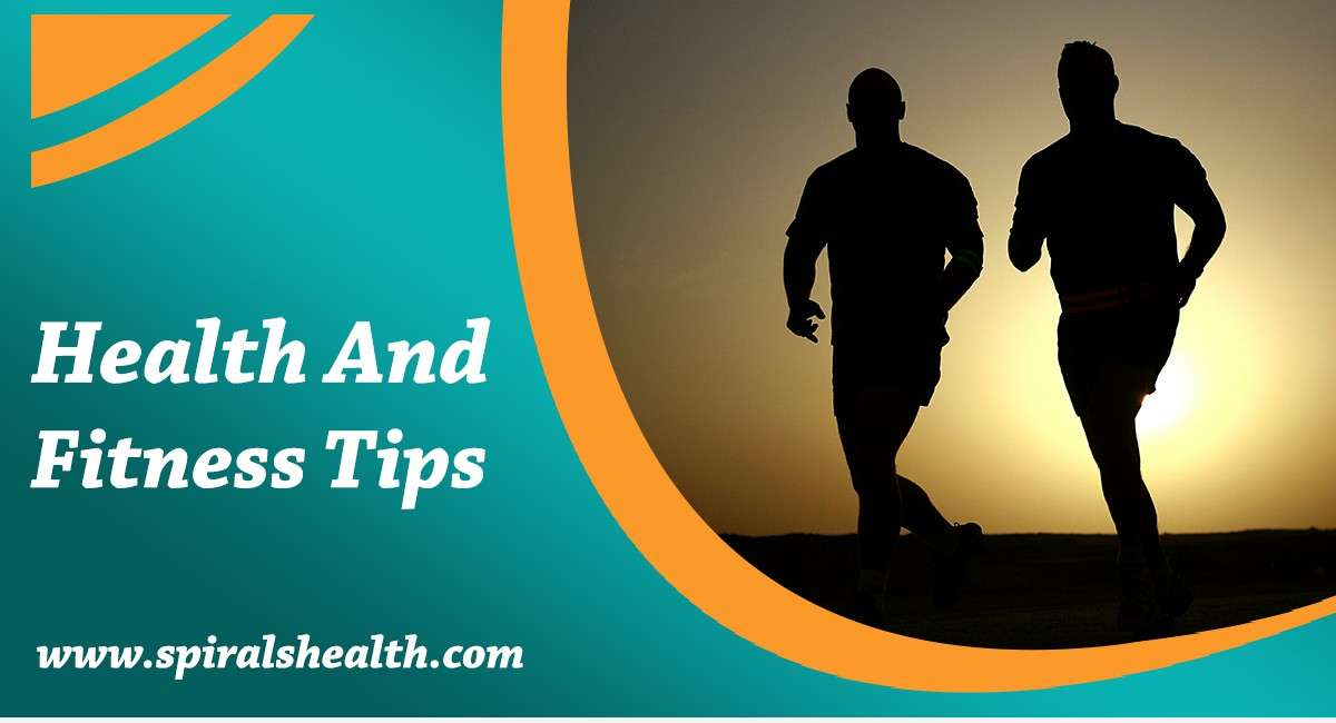 Top 3 Health and Fitness Tips in 2019