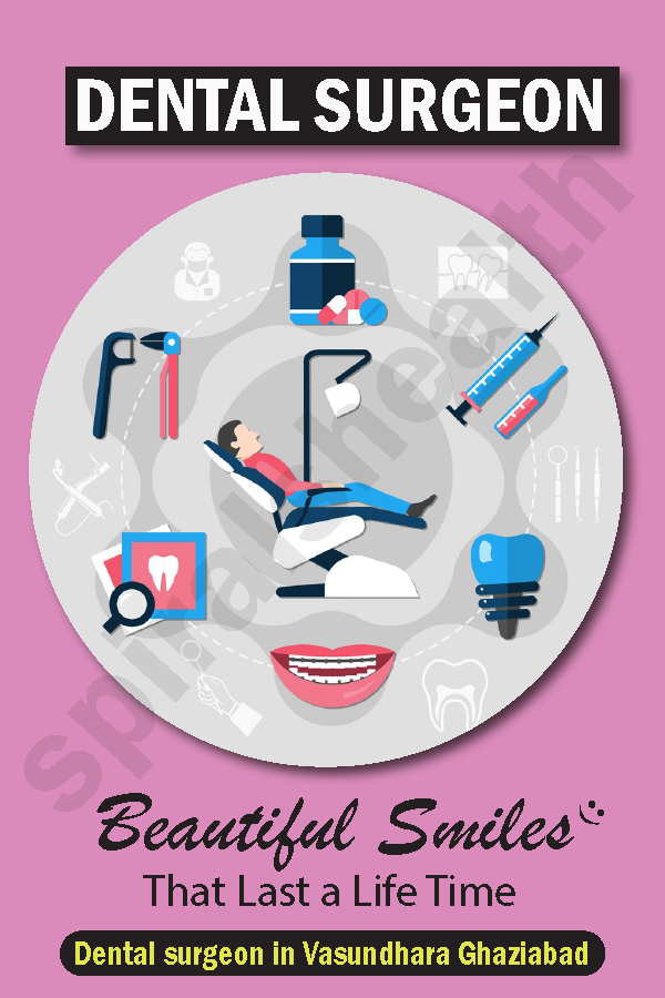 Benefits of having Dental surgeon in Vasundhara Ghaziabad
