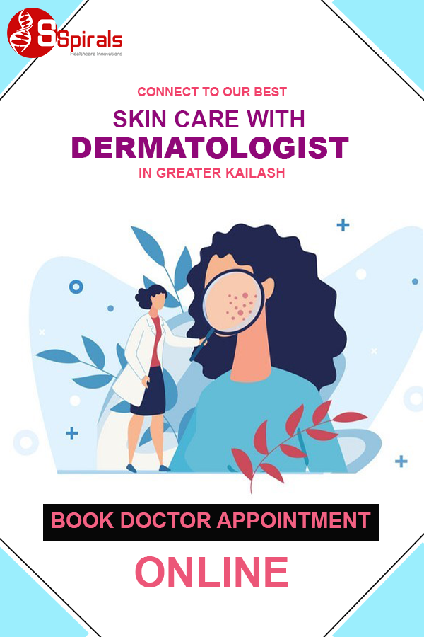 Skin Care with Dermatologist in Greater Kailash