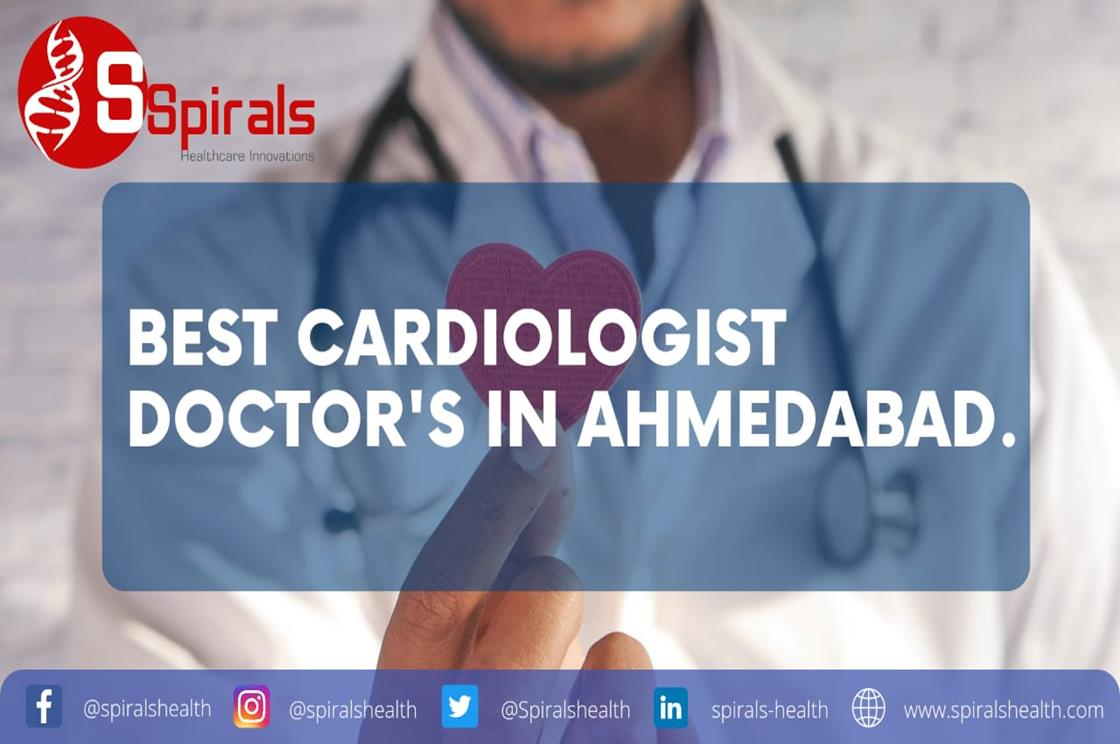 Take care of your Heart with the Best Cardiologist Doctors in Ahmedabad