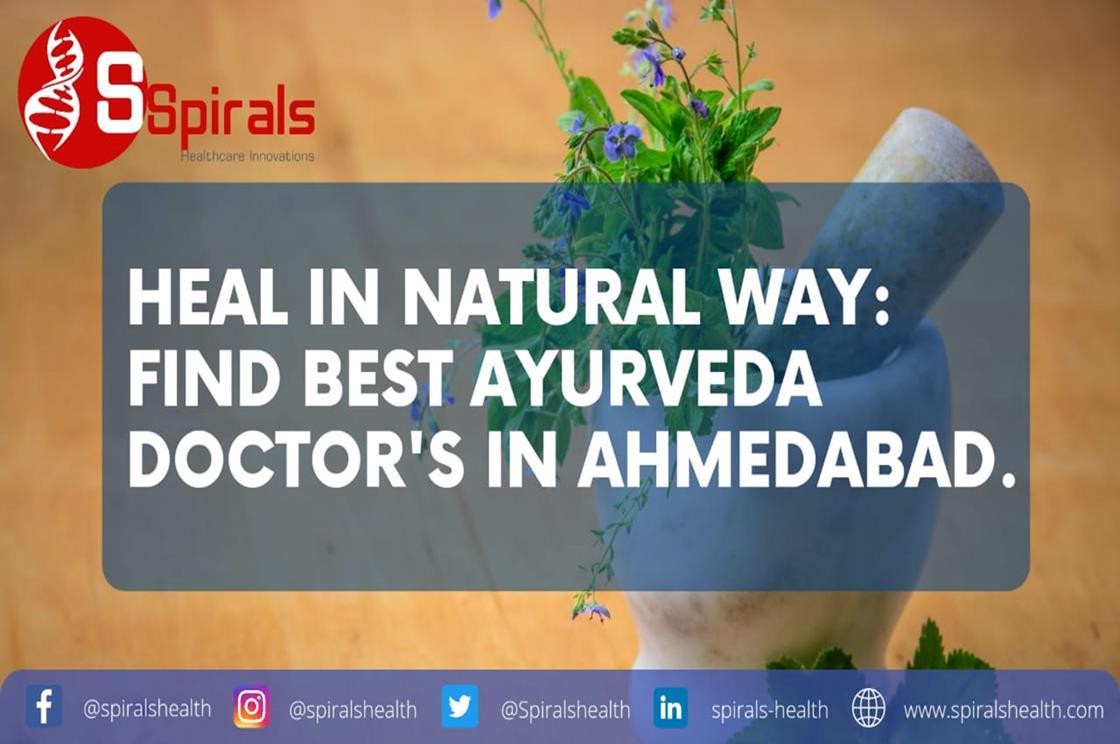 Heal in Natural way: Find Best Ayurveda Doctors in Ahmedabad